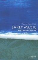 Early Music: A Very Short Introduction (Paperback) - Thomas Forrest Kelly Photo