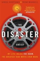 The Disaster Artist - My Life Inside the Room, the Greatest Bad Movie Ever Made (Paperback) - Greg Sestero Photo