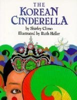 The Korean Cinderella (Hardcover, 1st Harper Trophy ed) - Shirley Climo Photo