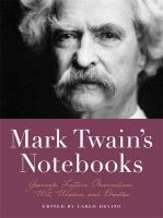 Mark Twain's Notebooks - Journals, Letters, Observations, Wit, Wisdom, and Doodles (Paperback) - Carlo DeVito Photo