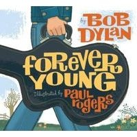 Forever Young (Hardcover) - Bob Dylan Photo