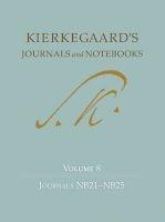 Kierkegaard's Journals and Notebooks, Volume 8 - Journals NB21-NB25 (Hardcover) - Niels Jorgen Cappelorn Photo