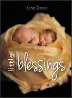 Little Blessings (Hardcover) - Anne Geddes Photo
