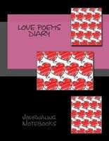 Love Poems Diary (Paperback) - Journaling Notebooks Photo
