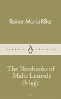The Notebooks of Malte Laurids Brigge (Paperback) - Rainer Maria Rilke Photo