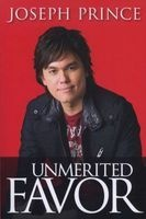 Unmerited Favor (Paperback) - Joseph Prince Photo