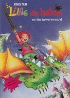 Lillie Die Heksie En Die Towerswaard (Afrikaans, Hardcover) - Knister Photo