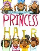 Princess Hair (Paperback) - Sharee Miller Photo