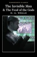 The Invisible Man and the Food of the Gods (Paperback) - H G Wells Photo