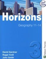 Horizons 3 Student Book, 3 - Geography 11-14 (Paperback, New Ed) - John Smith Photo