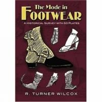 The Mode in Footwear - A Historical Survey with 53 Plates (Paperback) - R Turner Wilcox Photo