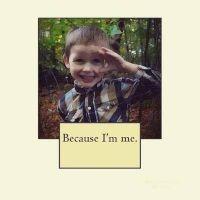 Because I'm Me. (Paperback) - Melissa L K Dingle Photo