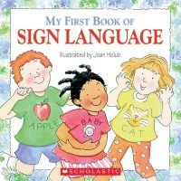 My First Book of Sign Language (Paperback) - Joan Holub Photo