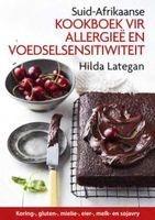 Suid-Afrikaanse Kookboek Vir Allergiee En Voedselsensitiwiteit (Afrikaans, Paperback) - Hilda Lategan Photo