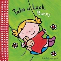 Take a Look, Bunny (Novelty book) - Liesbet Slegers Photo