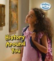 History Around You (Paperback) - Nick Hunter Photo