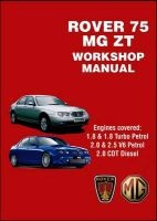 Rover 75 and MG ZT Workshop Manual (Paperback) - RM Clarke Photo