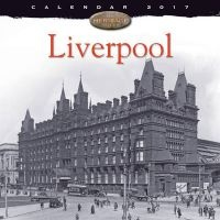 Liverpool Wall Calendar 2017 (Calendar) -  Photo