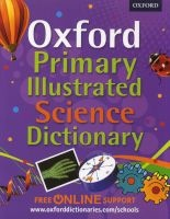 Oxford Primary Illustrated Science Dictionary (Paperback) - Oxford Dictionaries Photo