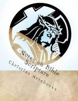 Notes on Bible Scripture - 108 Lined Pages, 6x9 (Paperback) - Christian Notebooks Photo