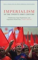 Imperialism in the Twenty-First Century - Globalization, Super-Exploitation, and Capitalism S Final Crisis (Paperback) - John Smith Photo