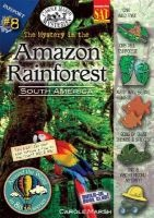 The Mystery in the Amazon Rainforest - South America (Paperback) - Carole Marsh Photo