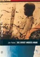 Die Groot Anders-Maak (Afrikaans, Paperback) - Jan Rabie Photo