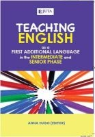 Teaching English - As A First Additional Language In The Intermediate And Senior Phase (Paperback) - Anna Hugo Photo