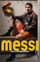 Messi (Paperback) - Guillem Balague Photo