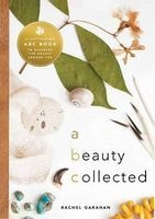 A Beauty Collected - An Enchanting ABC Book to Rediscover the Beauty Around You (Hardcover) - Rachel Garahan Photo