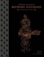 Thomas Wilson's Ironwork Notebooks - Inspiration from a Master (Hardcover) - Sally Adam Photo