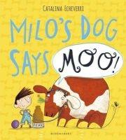 Milo's Dog Says Moo! (Paperback) - Catalina Echeverri Photo