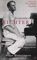 Sviatoslav Richter - Notebooks and Conversations (Paperback, Main) - Bruno Monsaingeon Photo