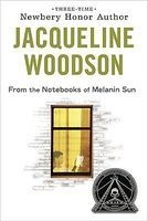 From the Notebooks of Melanin Sun (Paperback) - Jacqueline Woodson Photo