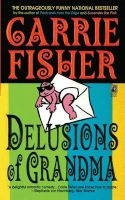 Delusions of Grandma (Paperback) - Carrie Fisher Photo