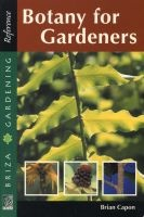 Botany For Gardeners (Paperback, Illustrated Ed) - Dries Van Zyl Photo
