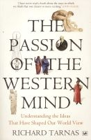 The Passion of the Western Mind - Understanding the Ideas That Have Shaped Our World View (Paperback) - Richard Tarnas Photo
