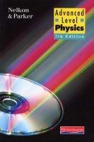 Advanced Level Physics (Paperback, 7th Revised edition) - Michael Nelkon Photo
