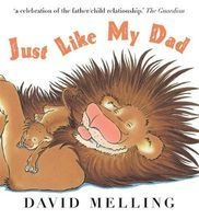 Just Like My Dad (Paperback) - David Melling Photo