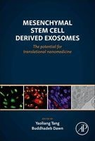 Mesenchymal Stem Cell Derived Exosomes - The Potential for Translational Nanomedicine (Hardcover) - Yaoliang Tang Photo