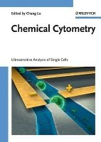 Chemical Cytometry - Ultrasensitive Analysis of Single Cells (Hardcover) - Chang Lu Photo