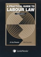 Practical Guide to Labour Law (Paperback, 8th Edition) -  Photo