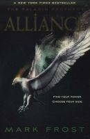 Alliance - The Paladin Prophecy Book 2 (Paperback) - Mark Frost Photo