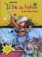 Lillie die heksie in die Wilde Weste (Afrikaans, Hardcover) - Knister Photo