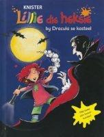 Lillie Die Heksie by Dracula Se Kasteel: Boek 13 (Afrikaans, Hardcover) - Knister Photo