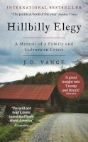 Hillbilly Elegy - A Memoir Of A Family And Culture In Crisis (Hardcover) - J D Vance Photo