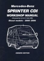 Mercedes-Benz Sprinter CDI Owners Edition 2000-2006 - 2.2 Litre Four Cyl. and 2.7 Litre Five Cyl. Diesel (Paperback, 2000-2006) - RM Clarke Photo