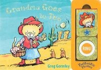 Grandma Goes to Tea - Fantastic Phones (Board book) - Greg Gormley Photo