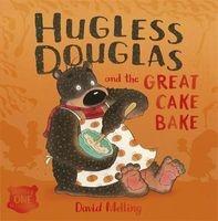 Hugless Douglas and the Great Cake Bake (Paperback) - David Melling Photo