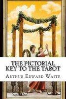 The Pictorial Key to the Tarot (Paperback) - Arthur Edward Waite Photo